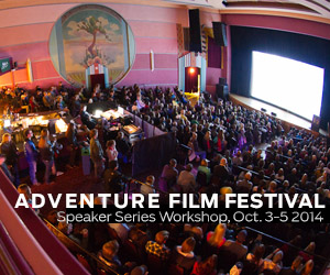 2014 Adventure Film Festival: Speaker Series Workshop Ad