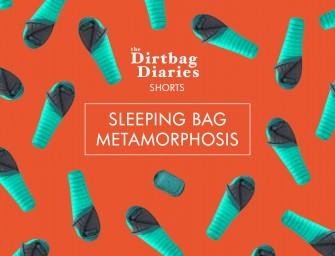 Sleeping Bag Metamorphosis
